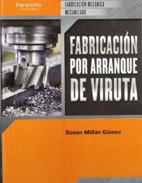 Libro Fabricacion Por Arranque De Viruta