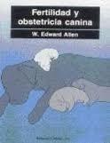Libro Fertilidad Y Obstetricia Canina