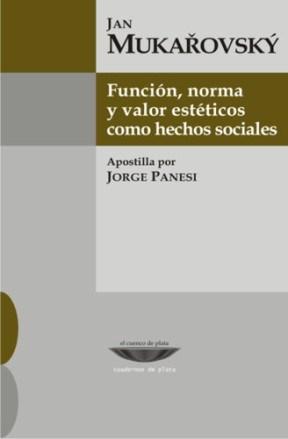 Libro Funcion  Norma Y Valores Esteticos Como Hechos Sociales