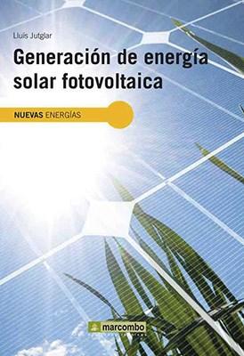 Libro Generacion De Energia Solar Fotovoltaica