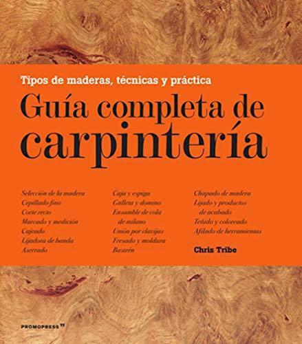 Libro Guia Completa De Carpinteria