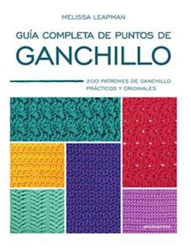 Libro Guia Completa De Puntos De Ganchillo
