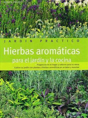 Descargar Hierbas Aromaticas Para El Jardin Y La Cocina Hudak Renate