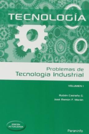 Libro I. Problemas De Tecnologia Industrial