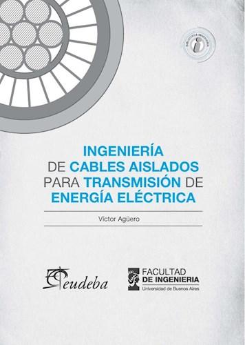 Libro Ingenieria De Cables Alisados Para Transmision De Energia Electrica