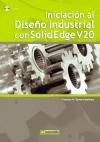 Libro Iniciacion Al Diseño Industrial Con Solid Edge V20