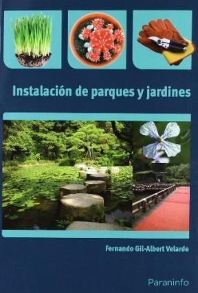Libro Instalacion De Parques Y Jardines
