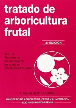 Libro Iv. Tratado De Arboricultura Frutal