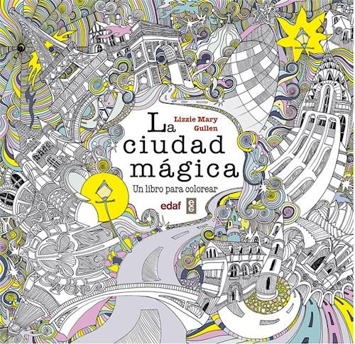 Libro La Ciudad Magica: Un Libro Para Colorear