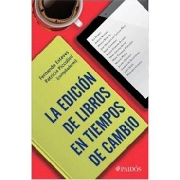 Libro La Edicion De Libros En Tiempos De Cambio