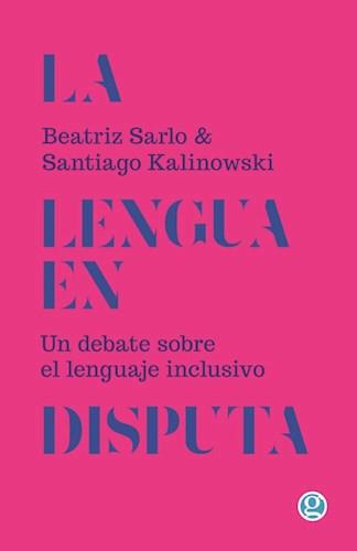 Libro La Lengua En Disputa
