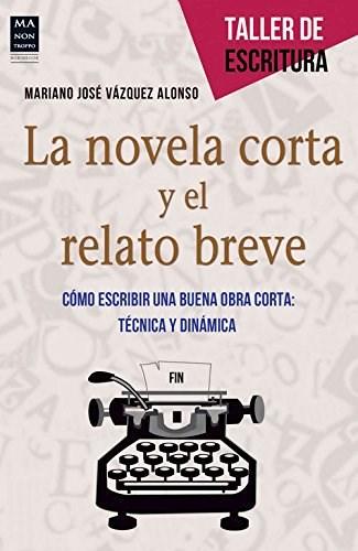 Descargar La Novela Corta Y El Relato Breve Vazquez Alonso Mariano Jose