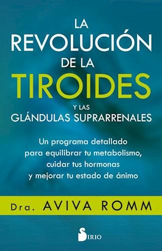 Libro La Revolucion De La Tiroides Y De Las Glandulas Suprarrenales