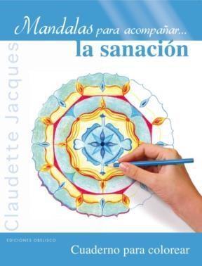 Libro La Sanacion  Mandalas Para Acompañar