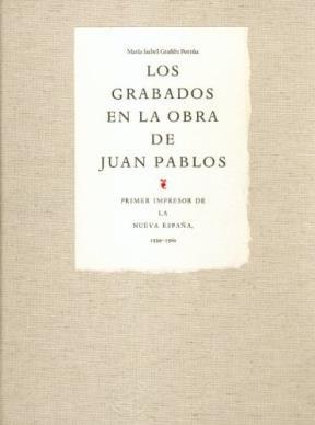 Libro Los Grabados En La Obra De Juan Pablos