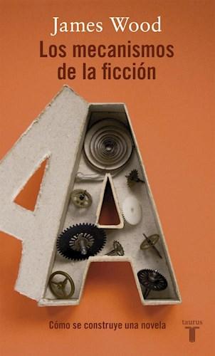 Libro Los Mecanismos De La Ficcion