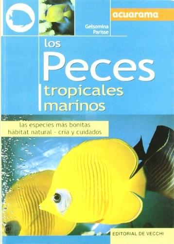 Libro Los Peces Tropicales Marinos