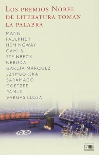 Libro Los Premios Nobel De Literatura Toman La Palabra