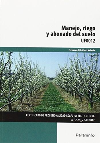 Libro Manejo, Riego Y Abonado Del Suelo