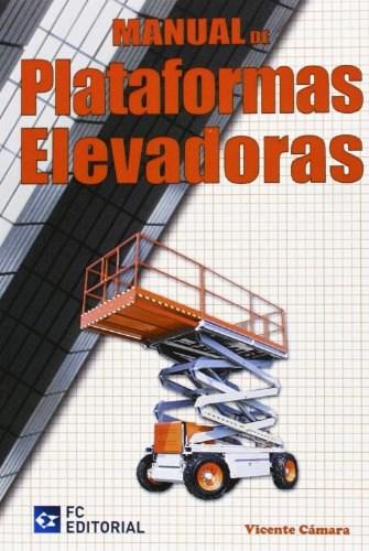 Libro Manual De Plataformas Elevadoras