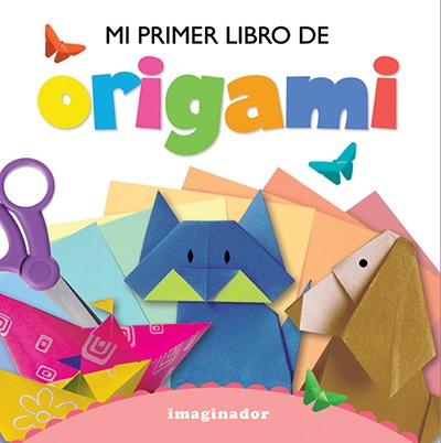 Libro Mi Primer Libro De Origami