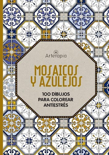 Libro Mosaicos Y Azulejos  Arterapia