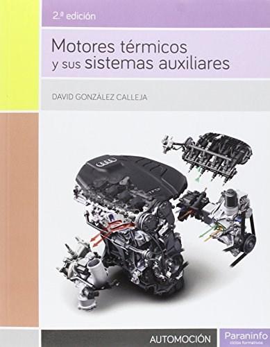 Libro Motores Termicos Y Sus Sistemas Auxiliares