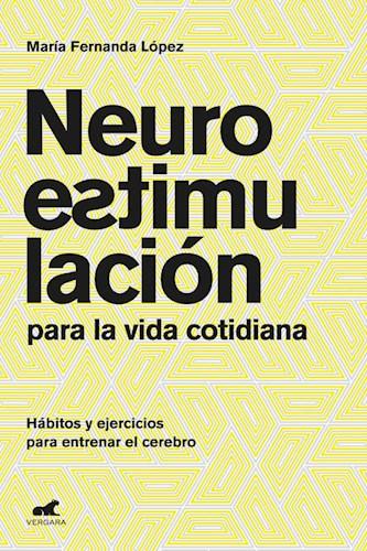 Libro Neuroestimulacion Para La Vida Cotidiana