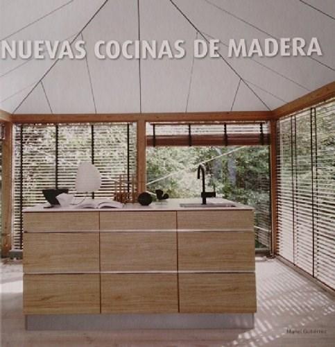 Libro Nuevas Cocinas De Madera