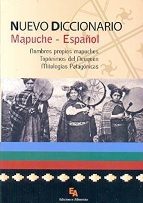 Libro Nuevo Diccionario Mapuche - Español