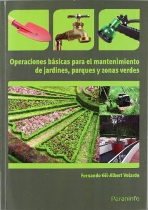 Libro Operaciones Basicas Para El Mantenimiento De Jardines Parques Y Zonas Verde