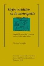 Libro Orfeo Extatico En La Metropolis