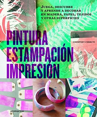 Libro Pintura , Estampacion , Impresion