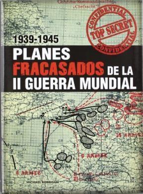 Libro Planes Fracasados De La Ii Guerra Mundial