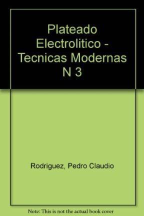Libro Plateado Electrolitico Tecnicas Modernas