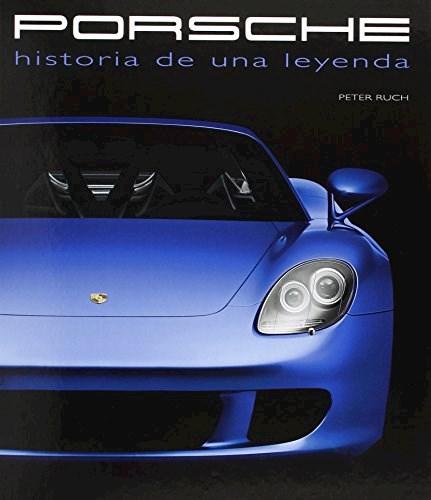 Libro Porsche : Historia De Una Leyenda