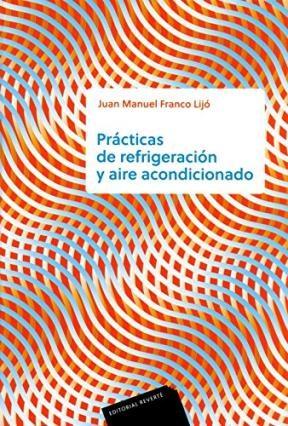 Libro Practicas De Refrigeracion Y Aire Acondicionado
