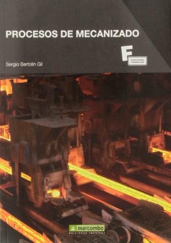 Libro Procesos De Mecanizado