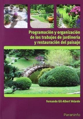 Libro Programacion Y Organizacion De Los Trabajos De Jardineria Y Restauracion De