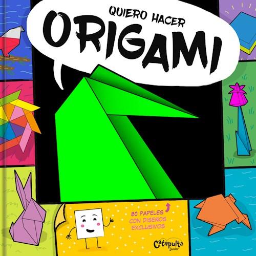 Libro Quiero Hacer Origami