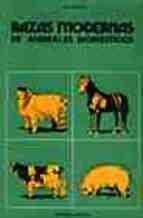 Libro Razas Modernas De Animales Dom