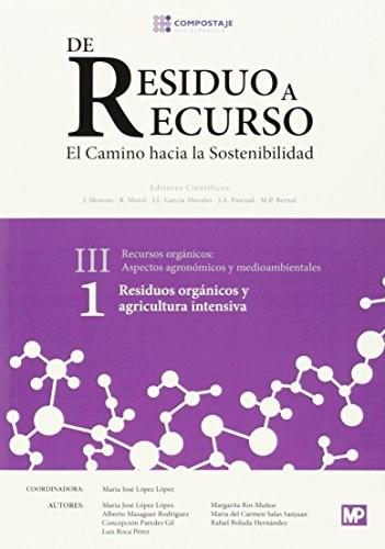 Libro Residuos Organicos Y Agricultura Intensiva Iii.1
