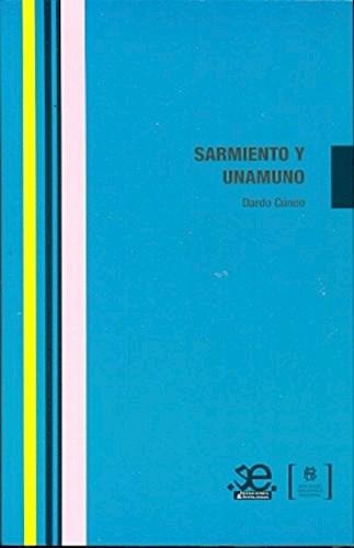 Libro Sarmiento Y Unamuno