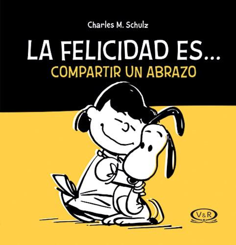 Libro Snoopy  La Felicidad Es...