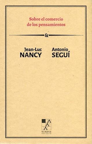Descargar Sobre El Comercio De Los Pensamientos Nancy Jean Luc