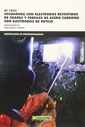 Libro Soldadura Con Electrodos Revestidos De Chapas Perfiles De Acero Carbono C/