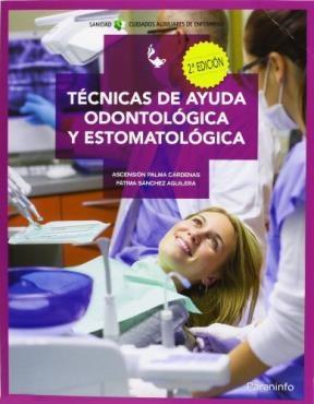 Libro Tecnicas De Ayuda Odontologica Y Estomatologica