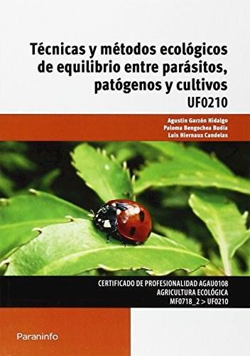 Libro Tecnicas Metodos Ecologicos De Equilibrio Entre Parasitos Patogenos Cultivo