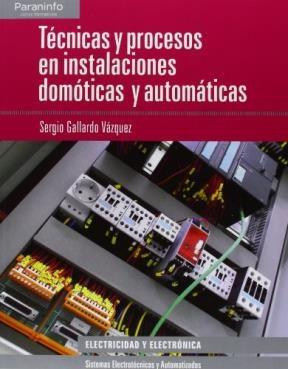 Libro Tecnicas Y Procesos En Instalaciones Domoticas Y Automaticas