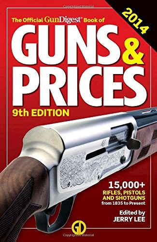 Libro The Official Gun Digest Book Of Guns & Prices 2014